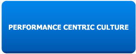 Performance Centric Culture